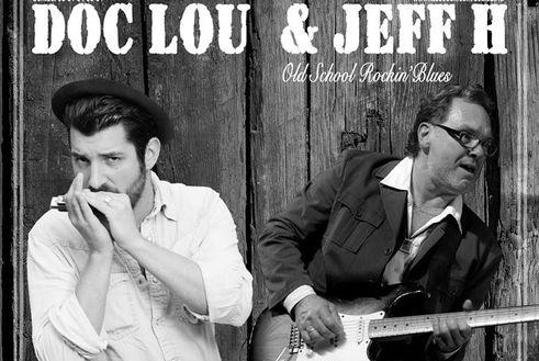 Jeudi 19 Mars : Doc Lou & JEFF