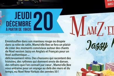 MamZ'elle bee Jazzy Noel : Jeudi 20 décembre 2018 a partir de 19h30 au Samy's Diner ALBI