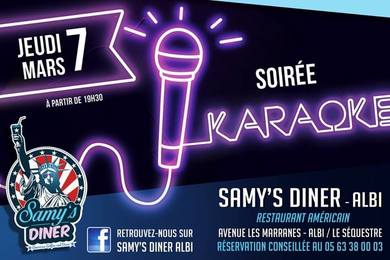Soiree Karaoké au Samy's Diner Albi Jeudi 7 Mars 2019 à partir de 19h30