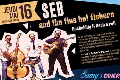 16 Mai : Seb and the fine hot fishers
